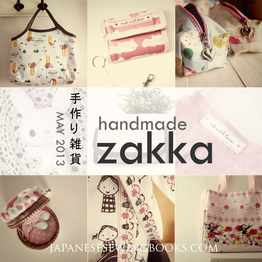 May is Handmade Zakka month!