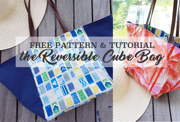 Reversible Cube Bag – Free Pattern and Tutorial